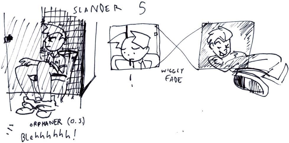 Slander 5