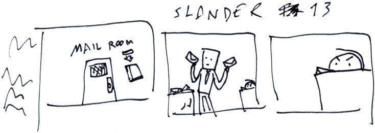 Slander 13