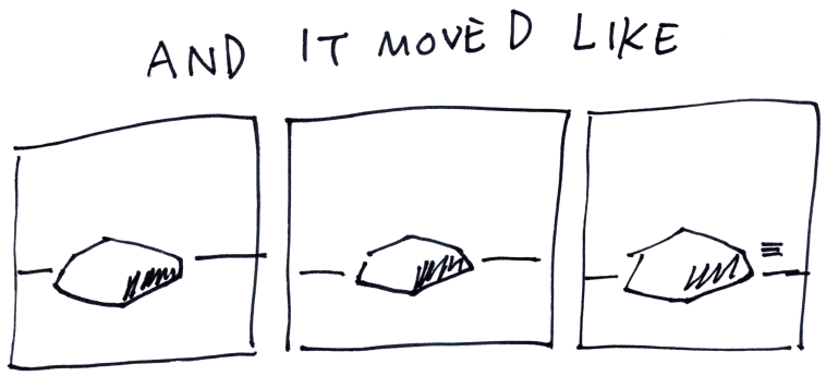 And It Moved Like (requested by Tantusar)