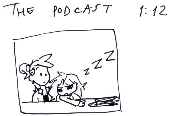 The Podcast 1:12