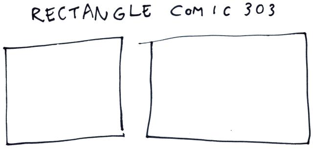 Rectangle Comic 303