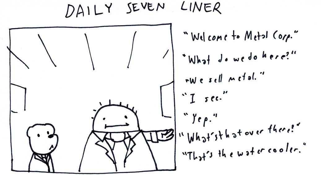 Daily Seven Liner