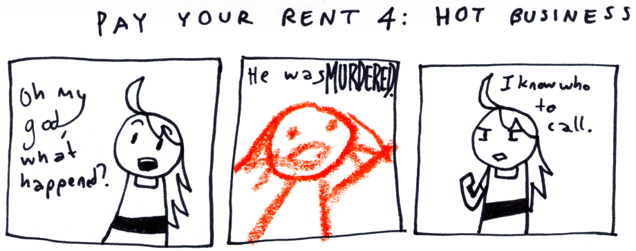 Pay Your Rent 4: Hot Business