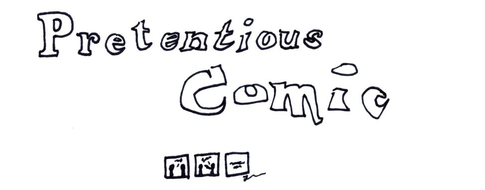 Pretentious Comic
